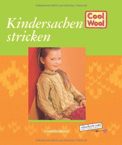Cool Wool - Kindersachen stricken
