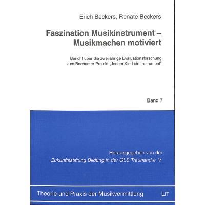 FASZINATION MUSIKINSTRUMENT - MUSIKMACHEN MOTIVIERT