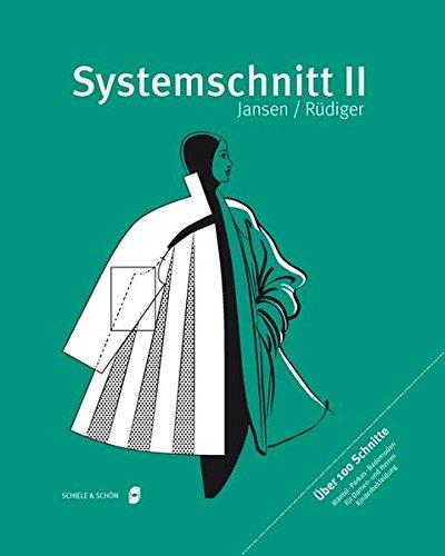Systemschnitt 2: Modeschnitte für Mäntel, Parkas, Bademoden, Kinderbekleidung. Über 100 Schnitte