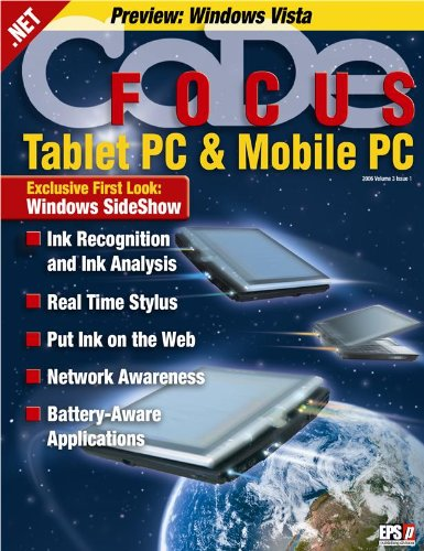 CODE Focus Magazine - 2005 - Vol. 3 - Issue 1 - Tablet PC and Mobile PC (Ad-Free!) (English Edition)