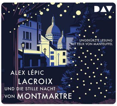 Lacroix und die stille Nacht von Montmartre. Sein dritter Fall, 5 Audio-CD Hörbuch